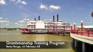 Writing Grant Proposal Training: Grantsmanship Training Program: Baton Rouge, La Feb. 4-8