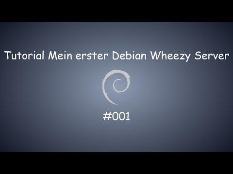 Mein erster Debian Wheezy Server #001