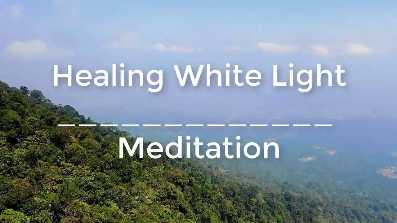 Healing White Light - Meditation - YouTube