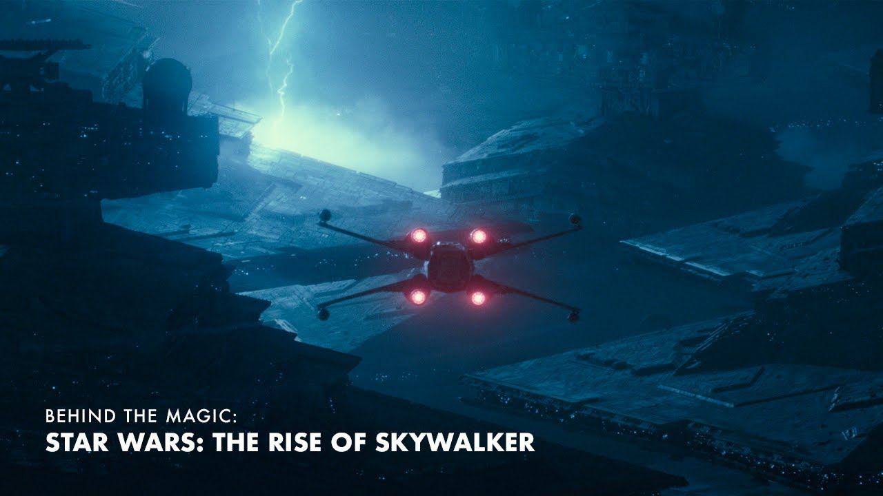 Ilm Behind The Magic The Visual Effects Of Star Wars The Rise Of Skywalker Youtube