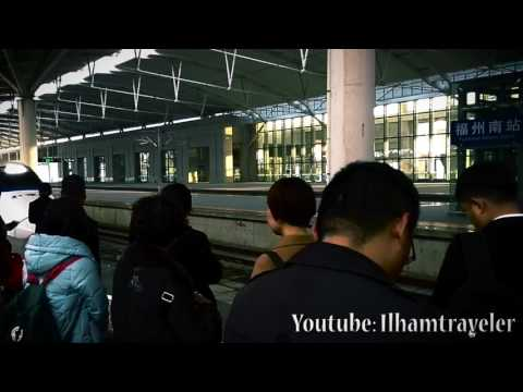 Fuzhou Train Station 福州南, How to Ride China High Speed Train, Kereta Cepat