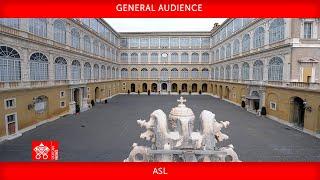 June 23 2021 General Audience Pope Francis ASL
