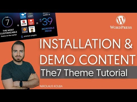 #1 The7 Theme Tutorial - Installation & Demo Content Import