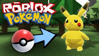 Roblox Adventures / Projet: Pokemon / Lets Go Play With Pokemon!