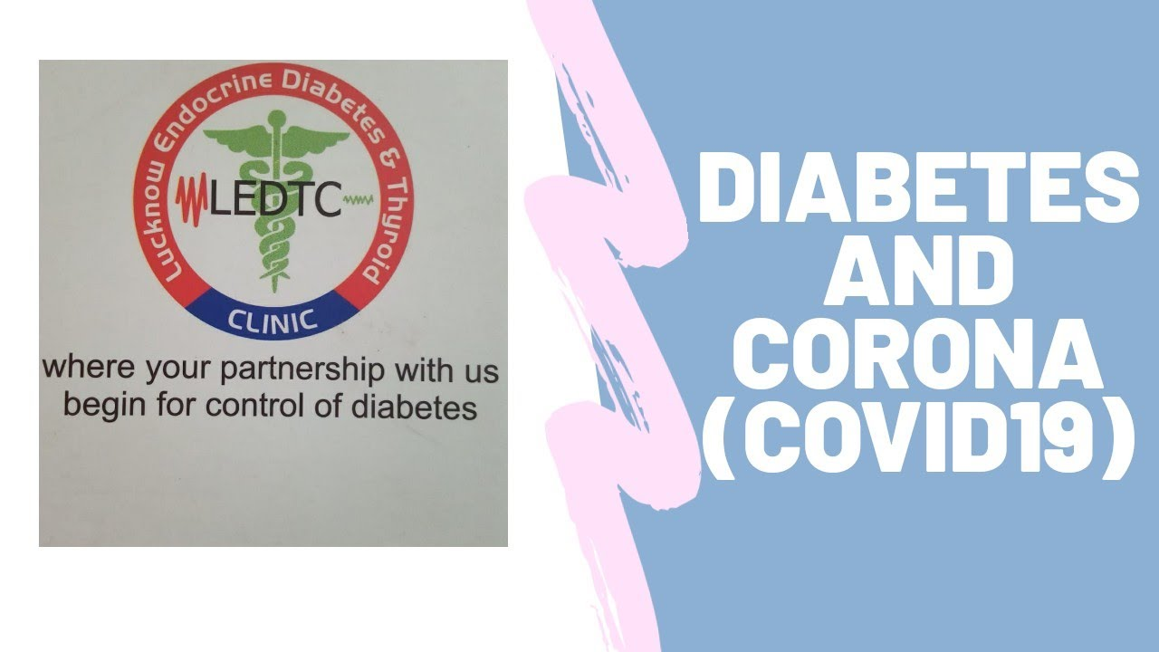 Diabetes and corona (COVID19) infection awareness by our team LEDTC #drarunpandey