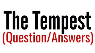 The Tempest play by William Shakespeare Question Answer set in Hindi