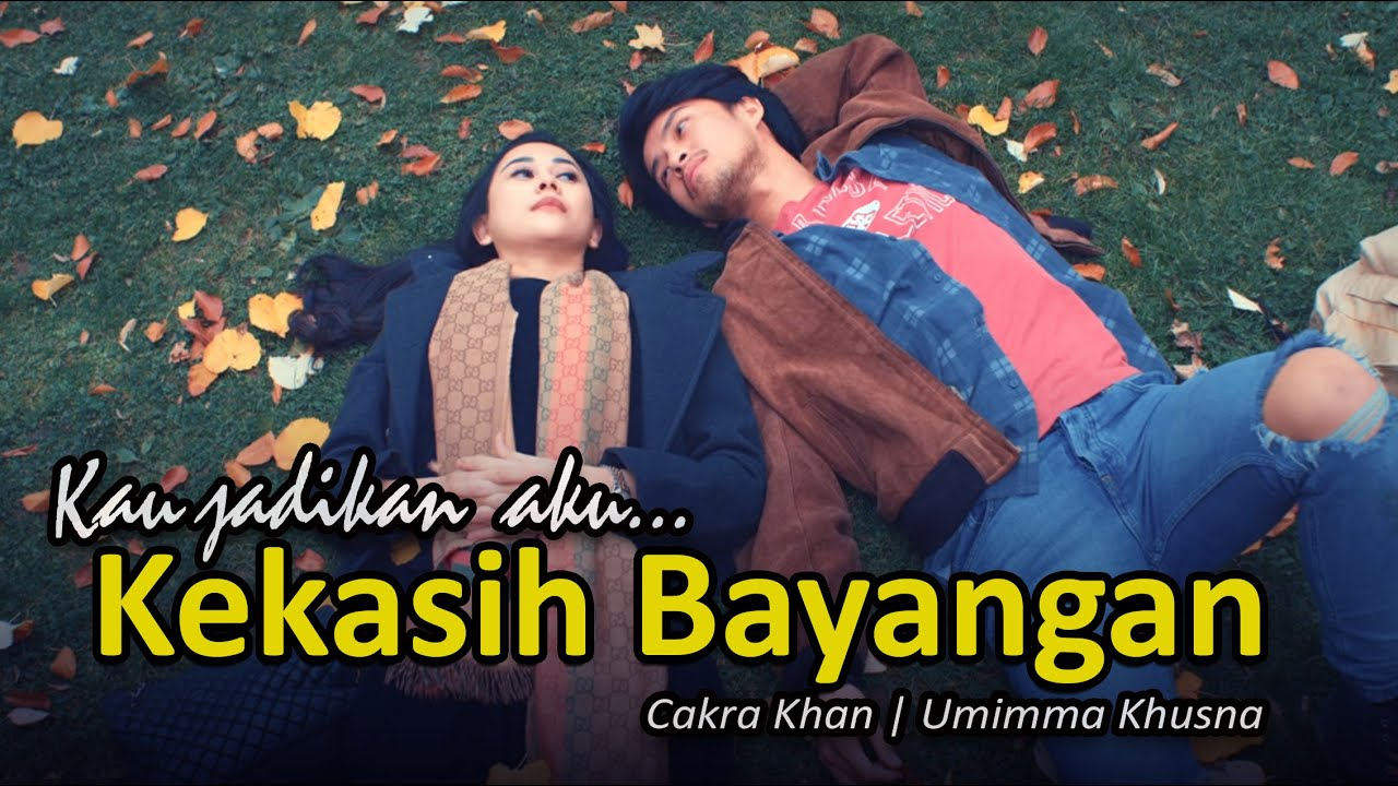 KEKASIH BAYANGAN - CAKRA KHAN (Umimma Khusna) || Cover Video + Lirik