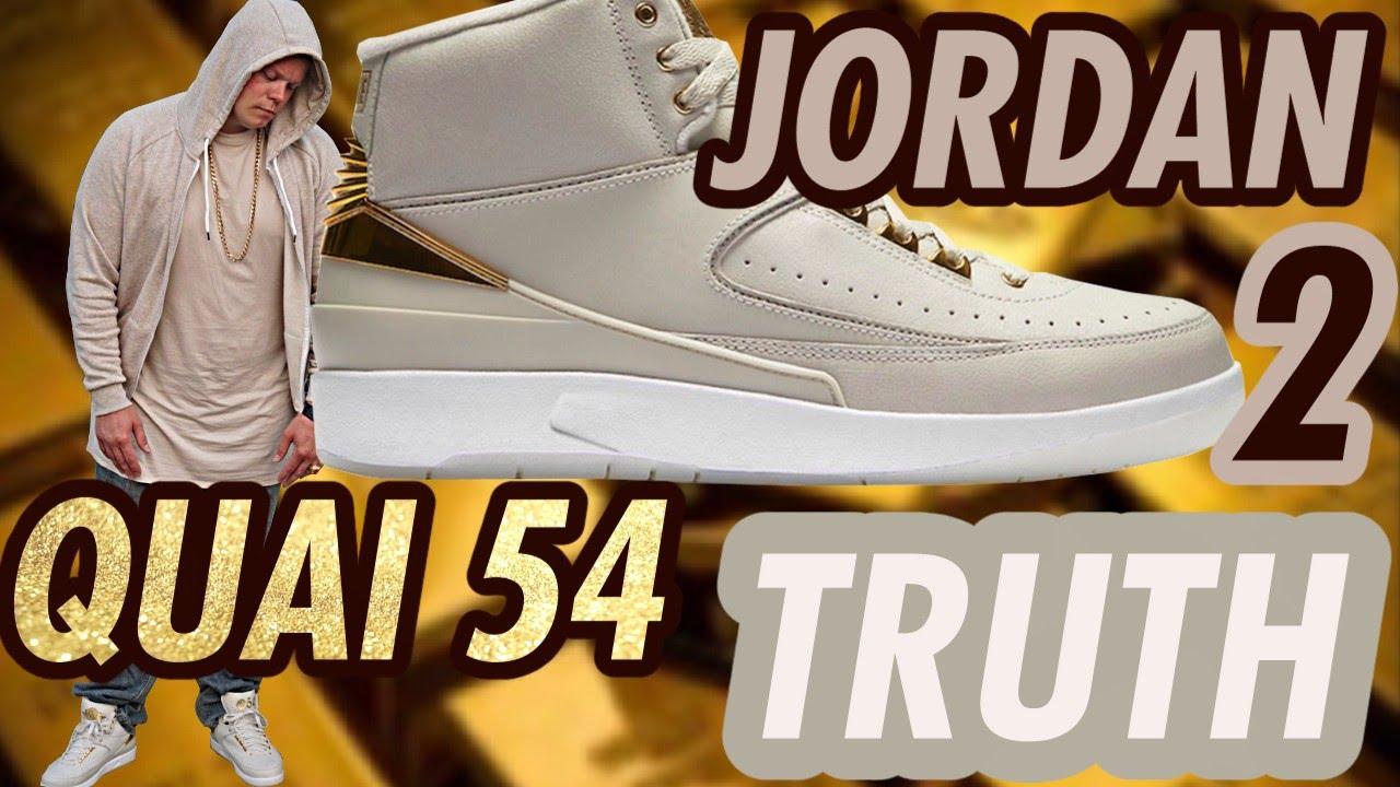 purchase cheap 101d2 5d21a The Truth About The JORDAN 2 QUAI 54