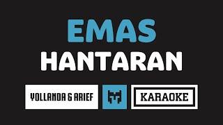 Download lagu [ Karaoke ] Yollanda & Arief - Emas Hantaran