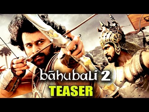 Baahubali 2 : The Conclusion Trailer ft. Prabhas, Rana Daggubati To Release On Dussehra