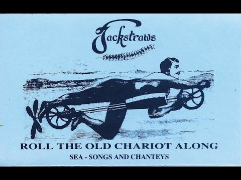 Roll the Old Chariot Along (full album) ~ Jackstraws (1983)