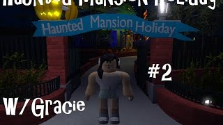 Haunted Mansion Holiday ~Roblox~ #2 *END*