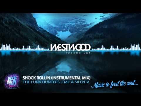 The Funk Hunters & CMC&Silenta - Shock Rollin (Instrumental Mix) [Westwood Recordings]