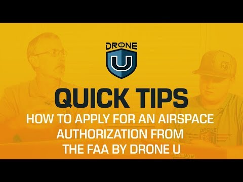 How to Apply for an Airspace Authorization From the FAA by Drone U