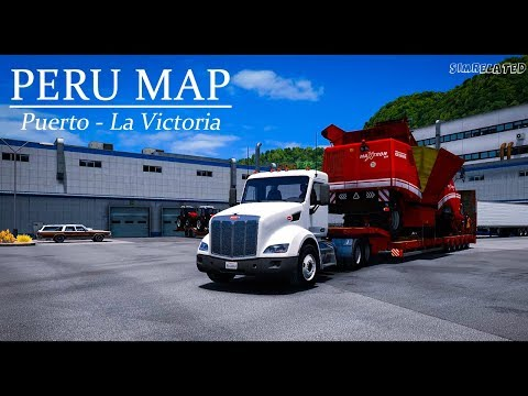 ATS Peru map 1.4 Puerto - La Victoria Timelapse | American Truck Simulator (1.30)