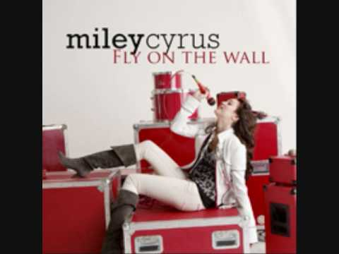 Miley Cyrus - Fly On The Wall (Audio Premiere)