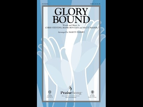 GLORY BOUND - Matt Maher/arr. Marty Hamby