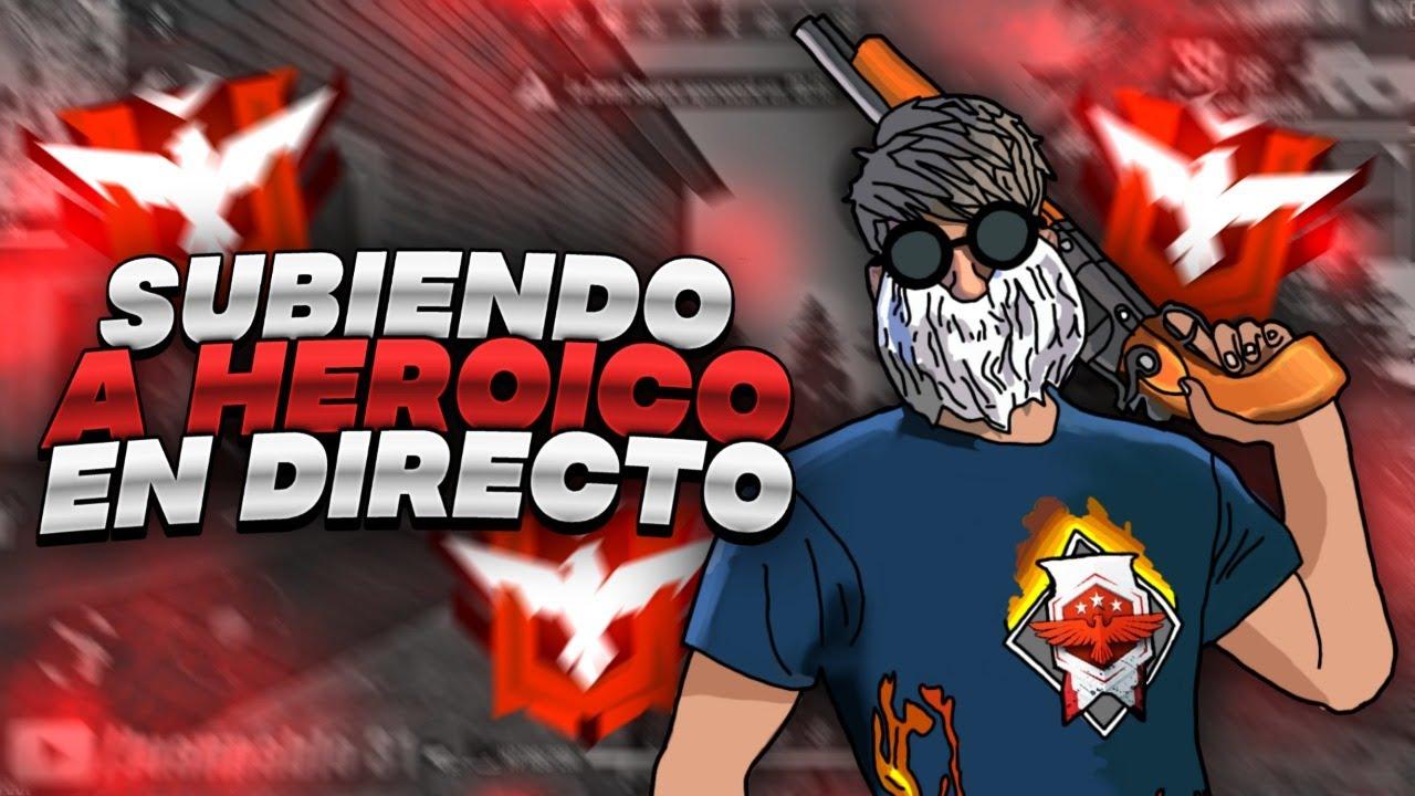 SUBIENDO A HEROICO EN 7 HORAS!! | RISAS ASEGURADAS | EN DIRECTO *Modo Shuls* - Free Fire