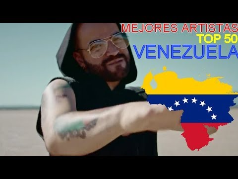 TOP 50 | Mejores Artistas VENEZUELA / Top Artists Venezuela