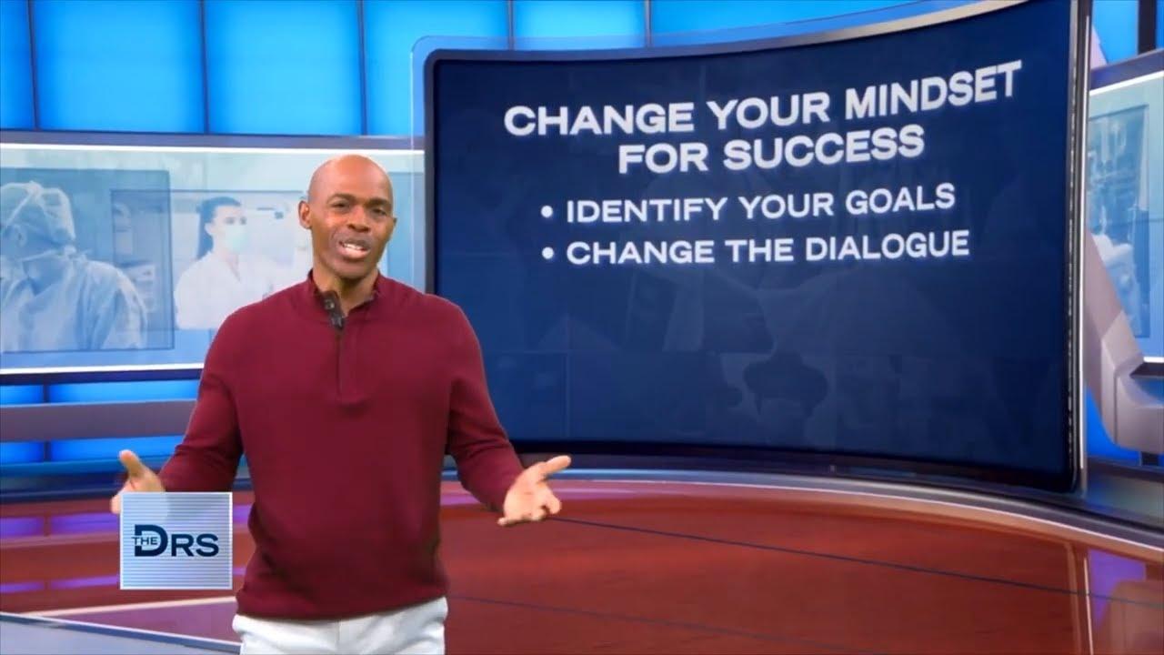 Change Your Mind Set for Success