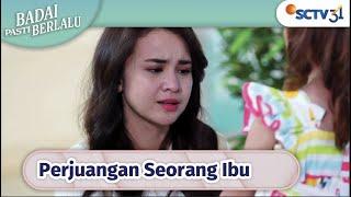 Susah Payah Sisca Membesarkan Anak!! | Badai Pasti Berlalu - Episode 91