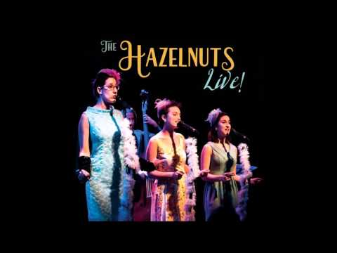 האחיות לוז / The Hazelnuts - LIVE! - Full Album (Released: June 2016)