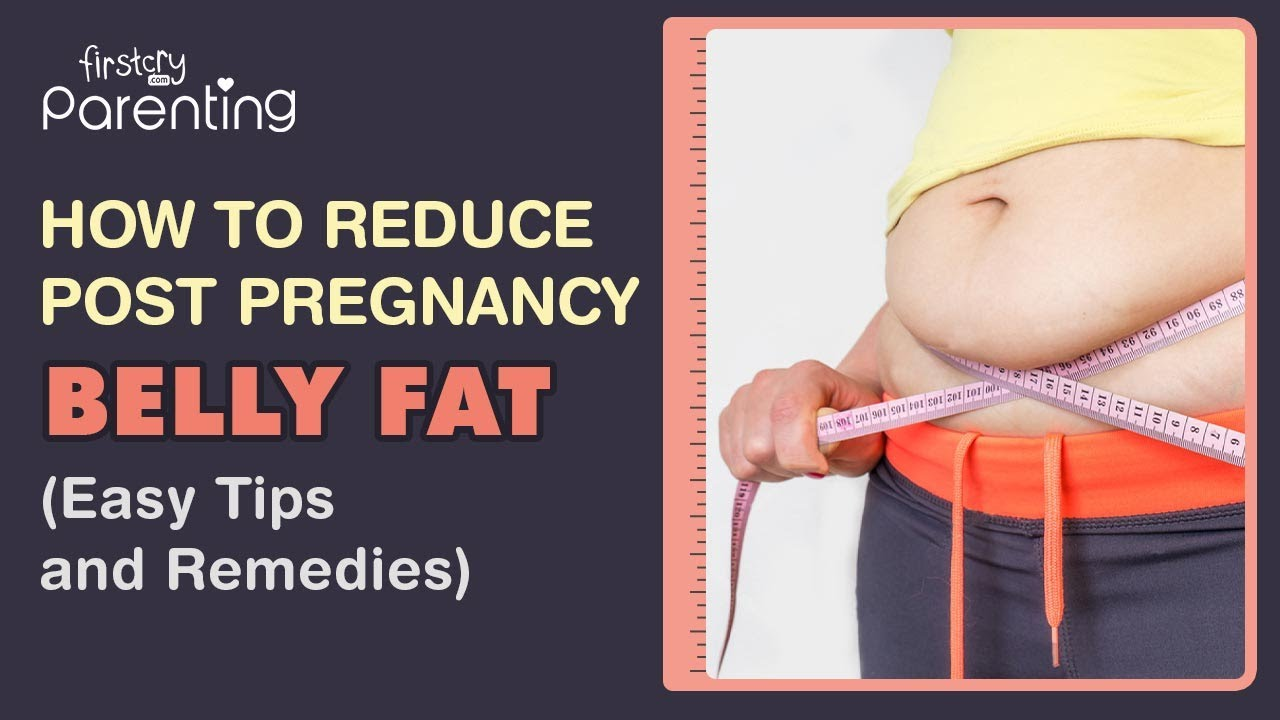 How to Lose Belly Fat after Delivery - Home Remedies & Exercises To Do