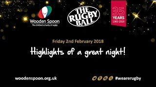 The Rugby Ball 2018 - Highlights