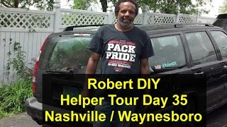 Day 35, Robert DIY helper tour, Nashville and Waynesboro TN. - VOTD