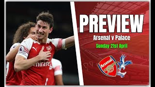 Arsenal vs Crystal Palace - Third Place Is Up For Grabs - Preview & Predicted Line Up