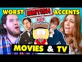 British People React To BAD British Accents In TV & Movies South Park, Austin Powers, Mary Poppins
