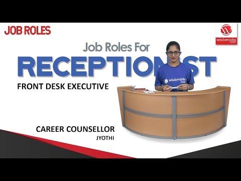 Job Roles For Receptionist | The Receptionist - Front Desk Executive @Wisdom Jobs