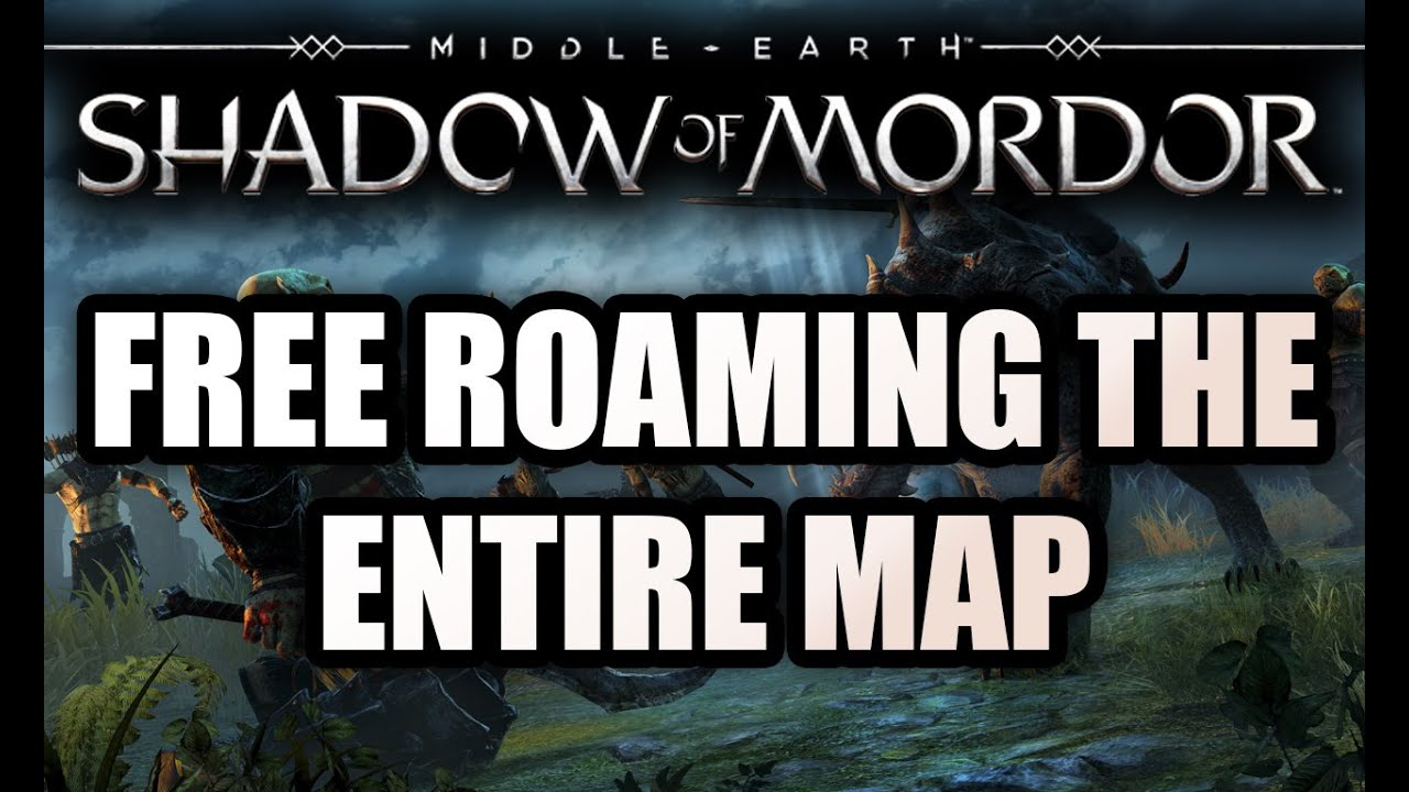 Middle Earth Shadow of Mordor Free Roam Open World Gameplay THE MAP SIZE!  Side Missions PS4 Xbox One
