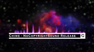 Chime - NoCoyrightSound Released