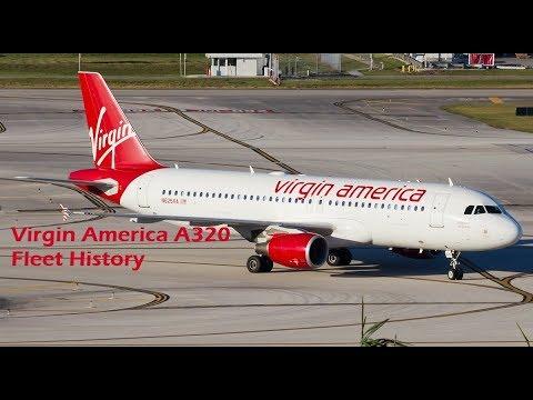 Virgin America A320 Fleet History (2006-2018)