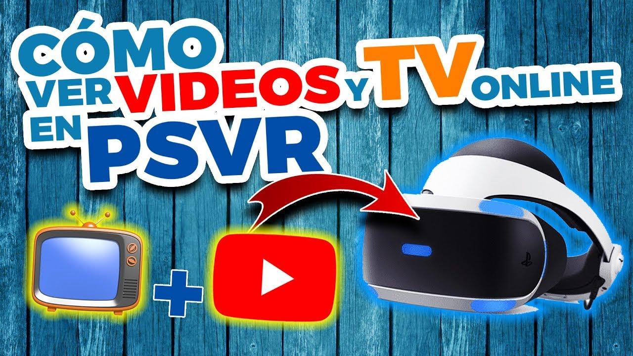 Cómo ver videos y Televisión online en PlayStation VR (PSVR) | LittlStar