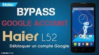 Bypass Google Account Haier L52 Remove FRP
