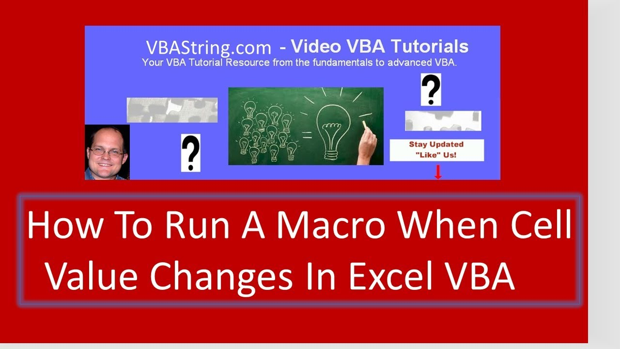 How To Run A Macro When Cell Value Changes In Excel VBA