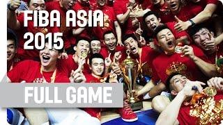 China v Philippines - Final - Full Game - 2015 FIBA Asia Championship