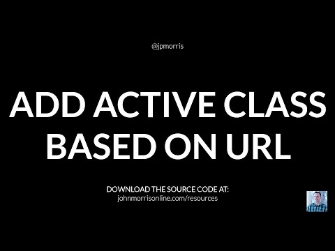 Add Active Navigation Class to Menu Item Based on URL Using