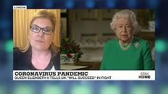 Coronavirus - Covid-19: Queen Elizabeth II tells UK 'will succeed' in fight