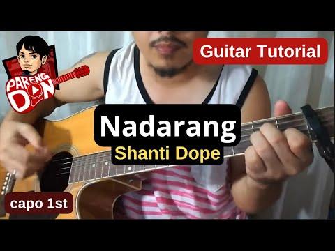Nadarang Chords Guitar Tutorial With Capo Shanti Dope Guitar Fan