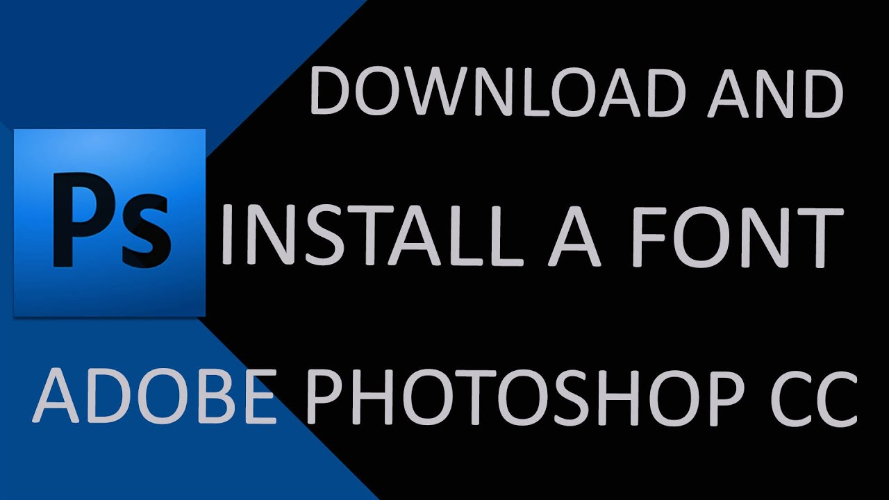 how to add font to use in photoshop