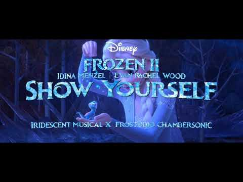 Idina Menzel, Evan Rachel Wood- Show Yourself EPIC Version