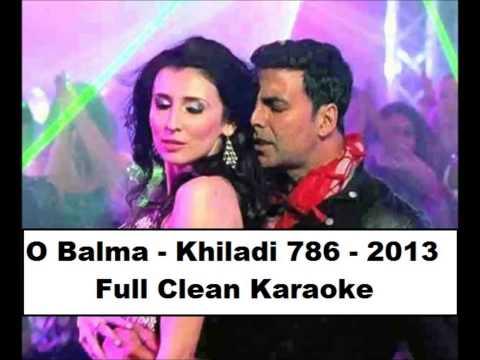 O Balma Full Clean Karaoke - Khiladi 786 - 2012 , With Lyrics.