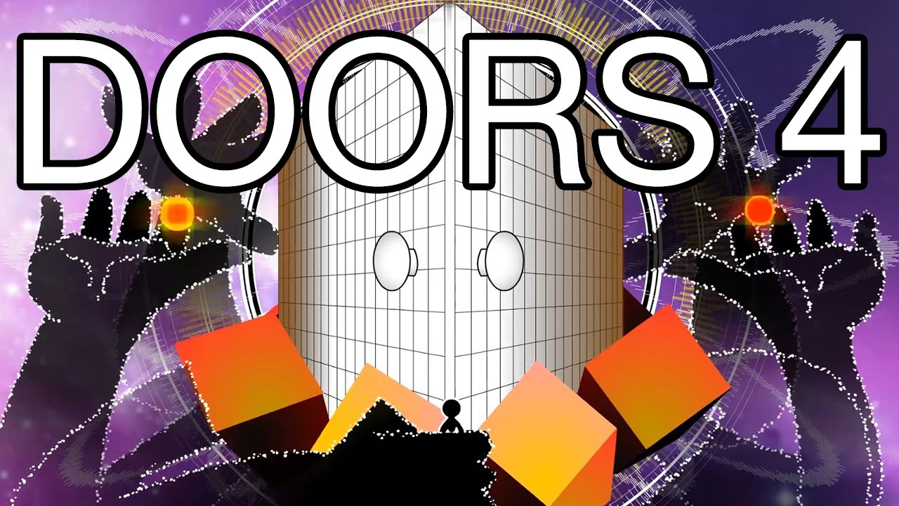 & Doors 4! - YouTube