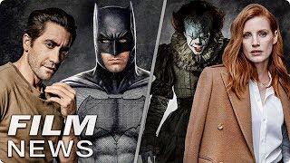 Jake Gyllenhaal wird nicht BATMAN | ES 2 mit Jessica Chastain - FILM NEWS