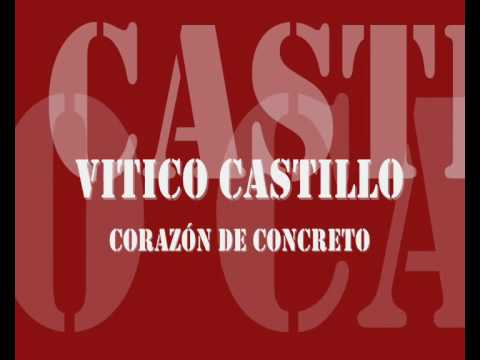 cancion de vitico castillo corazon de concreto