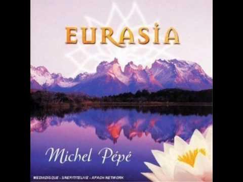 Michel Pepe - Eurasia