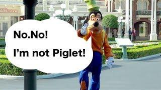 "Goofy was called ""Piglet!"" then slipped down (Tokyo Disneyland)"